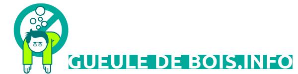 Le Site Pour Tout Savoir Sur La Gueule De Bois